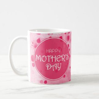 Happy Mother's Day Abstract Pink Coffee Mug