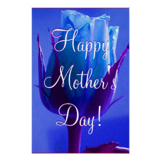 Happy Mother's Day Blue Rose Posters