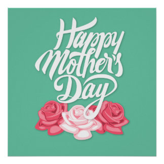 Happy Mother's Day calligraphy with roses Poster