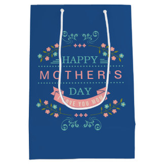 Happy Mother's Day - Chic Teal Cream Pink Floral Medium Gift Bag