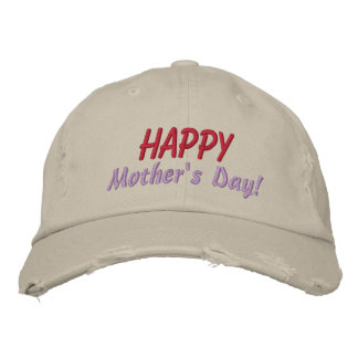 Happy Mother's Day! Embroidered Hat