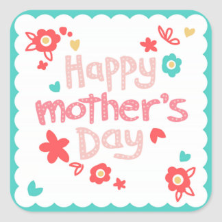 Happy Mother's Day Flowers Square Sticker