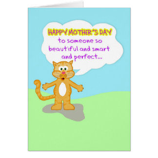 Happy Mother's Day-Hard to Believe You're Not a Ca Card