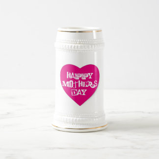 Happy Mother's Day Hot Pink Heart White Stein Beer Steins