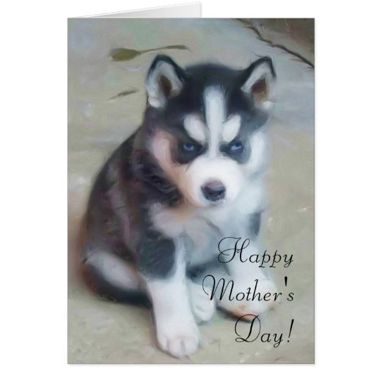 Happy Mother's Day Husky greeting card