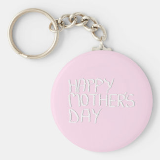 Happy Mothers Day. In pink and White. Custom Basic Round Button Key Ring
