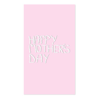 Happy Mothers Day In pink and White Custom Business Card Template