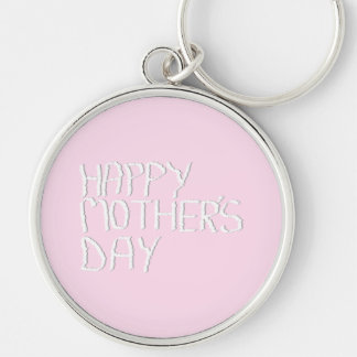 Happy Mothers Day. In pink and White. Custom Silver-Colored Round Key Ring