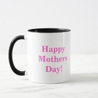 Happy Mothers Day! Mug