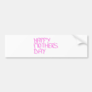 Happy Mothers Day.  Pink Letters. Bumper Sticker