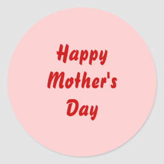 Happy Mothers Day. Red and Pink. Custom Classic Round Sticker