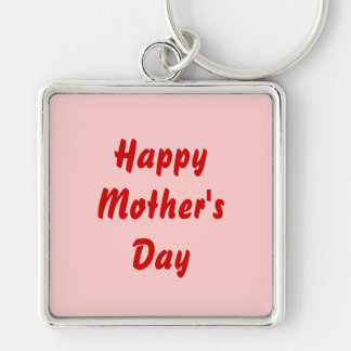 Happy Mothers Day. Red and Pink. Custom Silver-Colored Square Key Ring