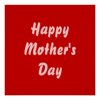 Happy Mothers Day Red and Pink Custom Poster