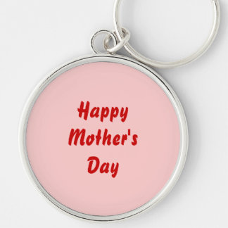 Happy Mothers Day. Red and Pink. Custom Silver-Colored Round Key Ring