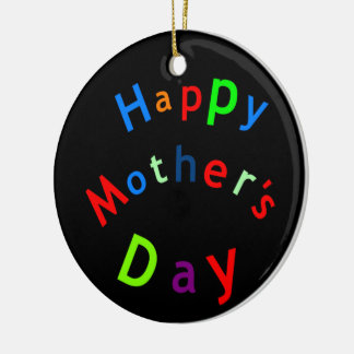 Happy Mothers Day Text Round Ceramic Decoration