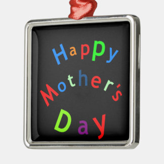 Happy Mothers Day Text Silver-Colored Square Decoration