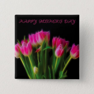Happy Mother's Day Tulip Button