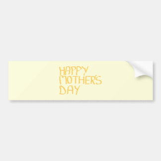 Happy Mothers Day. Yellow. Bumper Stickers