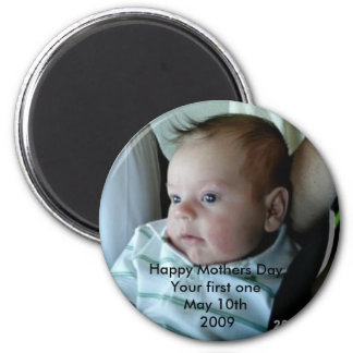 Happy Mothers Day Your First One 6 Cm Round Magnet