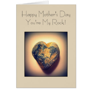 Happy Mother's Day, You're My Rock Card