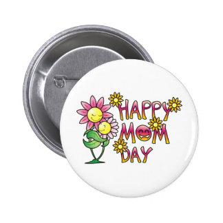 Happy Mum Day Shirts Pinback Buttons