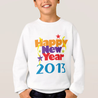 Happy New Year 2013 Sweatshirt