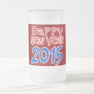 HAPPY NEW YEAR 2015 16 OZ FROSTED GLASS BEER MUG