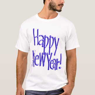 Happy New Year - BlueText (Add Background Colour) T-Shirt