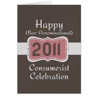 Happy Non-Denominational Consumerist Celebration! Greeting Card