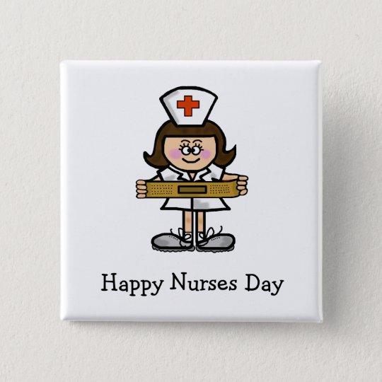 Happy Nurses Day Female Nurse Button