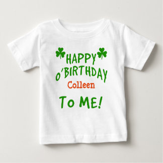 Happy O'Birthday To Me St Pats Day Birthday Shirt