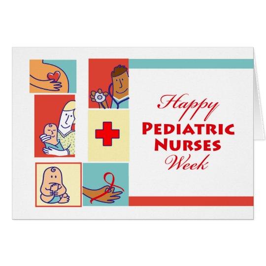 Happy Paediatrics Nurses Week, Patients and Nurses Card
