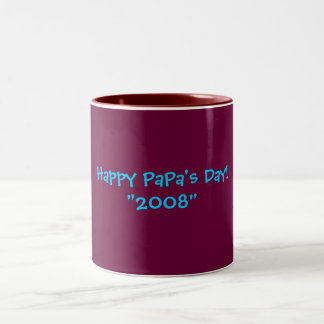 "Happy PaPa's Day!""2008"" Mug"