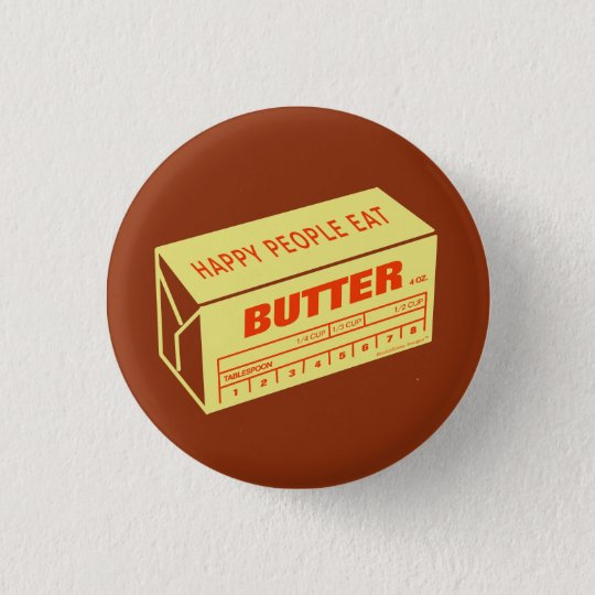 Happy People Eat Butter (Red) 3 Cm Round Badge