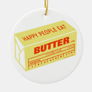 Happy People Eat Butter (Red) Christmas Ornament