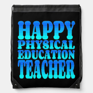 Happy Physical Education Teacher Drawstring Bag