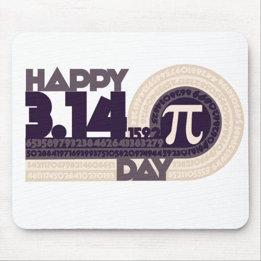 Happy pi Day Mousepads