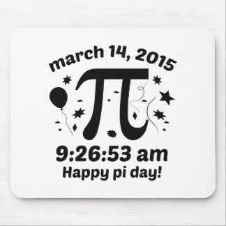 Happy Pi Day! - Pi Day 2015 - 3.14.15 9:26:53 Mouse Pad