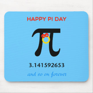 Happy Pi Day So On and Forever Mousepads