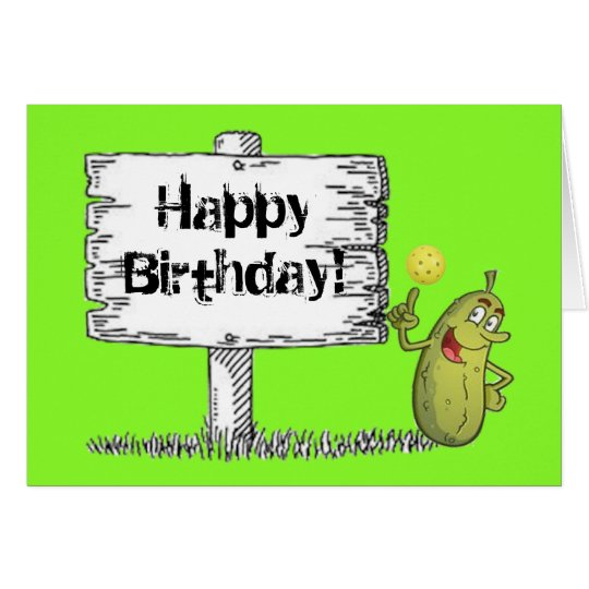 Happy Pickle Birthday! Card