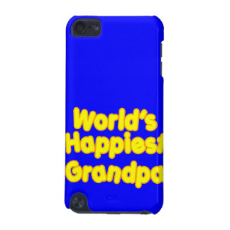 Happy Positive Grandfather Worlds Happiest Grandpa iPod Touch 5G Cases