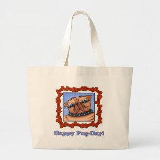Happy Pug-Day! Jumbo Tote Bag