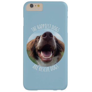 Happy Rescue Dog iPhone 6 Case Barely There iPhone 6 Plus Case