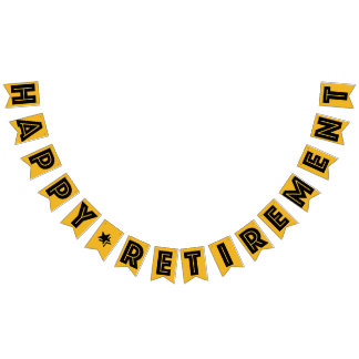 HAPPY RETIREMENT BANNER, Black Text On Gold Color Bunting
