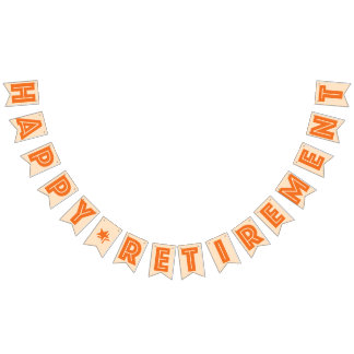 HAPPY RETIREMENT BANNER, Orange Color Bunting