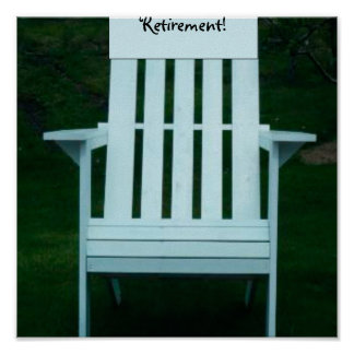 Happy Retirement Chair Poster