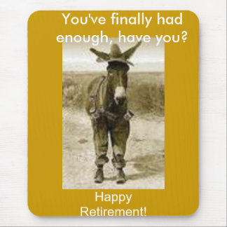 Happy Retirement Mouse Pad