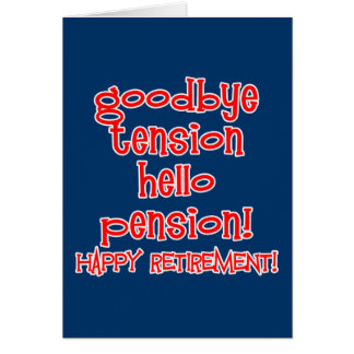 Happy Retirement! Tshirts and Retiree Gifts Greeting Card