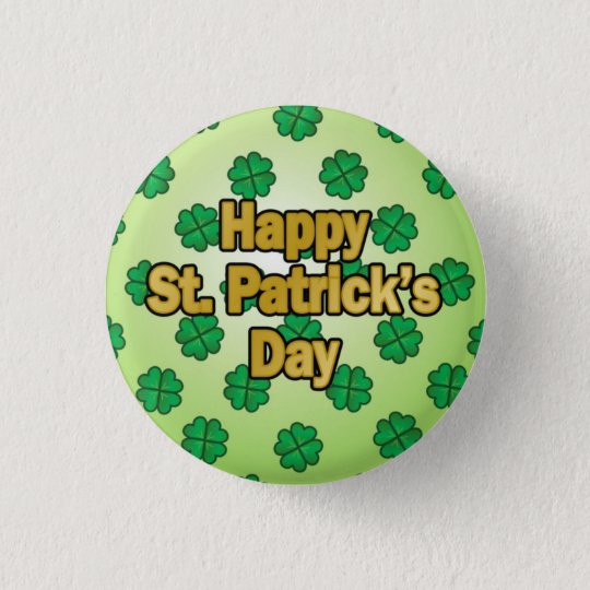 Happy Saint Patrick's Day Button