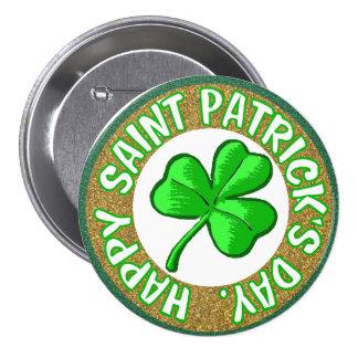 Happy Saint Patricks Day Button. 7.5 Cm Round Badge